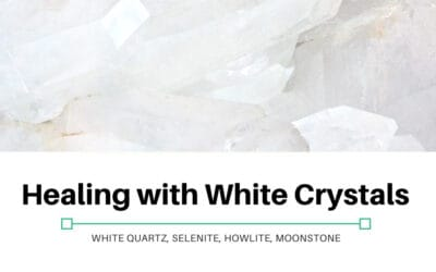Healing with White Crystals